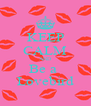 KEEP CALM AND Be a  Lovebird - Personalised Poster A4 size