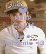 KEEP CALM AND Be a Mahomie <3 - Personalised Poster A4 size