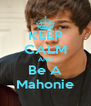 KEEP CALM AND Be A Mahonie - Personalised Poster A4 size