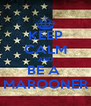KEEP CALM AND BE A  MAROONER - Personalised Poster A4 size