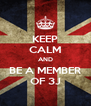 KEEP CALM AND BE A MEMBER OF 3J - Personalised Poster A4 size