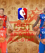 KEEP CALM AND BE A NBA ALL-STAR - Personalised Poster A4 size