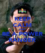 KEEP CALM AND BE A POWER RANGER - Personalised Poster A4 size