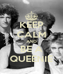 KEEP CALM AND BE A QUEENIE - Personalised Poster A4 size
