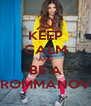 KEEP CALM AND BE A ROMMANOV - Personalised Poster A4 size