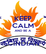 KEEP CALM AND BE A  SCINDIAN  - Personalised Poster A4 size