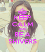 KEEP CALM AND BE A SHIVERS - Personalised Poster A4 size