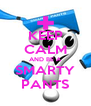 KEEP CALM AND BE A SMARTY PANTS - Personalised Poster A4 size