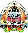 KEEP CALM AND BE  A SPRINGDALIAN - Personalised Poster A4 size