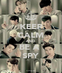 KEEP CALM AND BE A  SPY - Personalised Poster A4 size