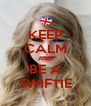 KEEP CALM AND BE A SWIFTIE - Personalised Poster A4 size