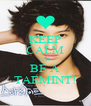 KEEP CALM and BE A TAEMINT! - Personalised Poster A4 size