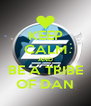 KEEP CALM AND BE A TRIBE OF DAN - Personalised Poster A4 size