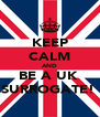KEEP CALM AND BE A UK  SURROGATE!  - Personalised Poster A4 size