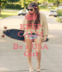 KEEP CALM AND Be a USA Girl - Personalised Poster A4 size