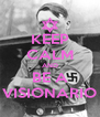 KEEP CALM AND BE A VISIONARIO - Personalised Poster A4 size
