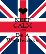KEEP CALM AND Be A Westbrooks  - Personalised Poster A4 size