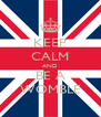 KEEP CALM AND BE A WOMBLE - Personalised Poster A4 size