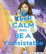 KEEP CALM AND BE A Yurisistable - Personalised Poster A4 size
