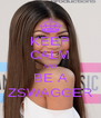 KEEP CALM AND BE A ZSWAGGER - Personalised Poster A4 size
