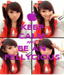 KEEP CALM AND BE AN FELLYCIOUS - Personalised Poster A4 size