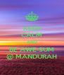 KEEP CALM AND BE AWE-SUM @ MANDURAH - Personalised Poster A4 size