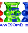 KEEP CALM AND BE AWESOME!!!!! - Personalised Poster A4 size