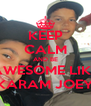 KEEP CALM AND BE AWESOME LIKE KARAM JOEY - Personalised Poster A4 size