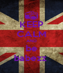 KEEP CALM AND be babezz  - Personalised Poster A4 size