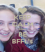 KEEP CALM AND BE BFFL's - Personalised Poster A4 size