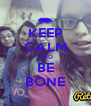 KEEP CALM AND BE BONE - Personalised Poster A4 size