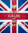 KEEP CALM AND BE BOOMTING - Personalised Poster A4 size