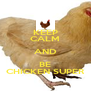 KEEP CALM AND BE CHICKEN SUPER - Personalised Poster A4 size