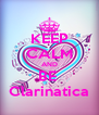 KEEP CALM AND BE  Clarinatica - Personalised Poster A4 size