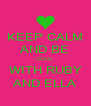 KEEP CALM AND BE COOL WITH RUBY AND ELLA - Personalised Poster A4 size
