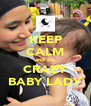 KEEP CALM and be CRAZY BABY LADY - Personalised Poster A4 size