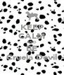 KEEP CALM AND BE Cruela Devil - Personalised Poster A4 size