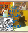 KEEP CALM AND BE DAVID - Personalised Poster A4 size