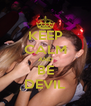 KEEP CALM AND BE DEVIL - Personalised Poster A4 size