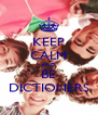 KEEP CALM AND BE DICTIONERS - Personalised Poster A4 size