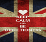 KEEP CALM AND BE DIRECTIONERS - Personalised Poster A4 size