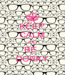 KEEP CALM AND BE  DORKY - Personalised Poster A4 size