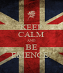 KEEP CALM AND BE EMENCE! - Personalised Poster A4 size