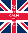 KEEP CALM AND Be epic like Cain - Personalised Poster A4 size