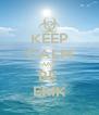 KEEP CALM AND BE  ERIK - Personalised Poster A4 size