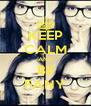 KEEP CALM AND BE FANY - Personalised Poster A4 size