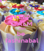 KEEP CALM AND be  fashinabal - Personalised Poster A4 size