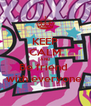 KEEP CALM AND Be friend  with everyone  - Personalised Poster A4 size