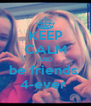 KEEP CALM AND be friends  4-ever  - Personalised Poster A4 size