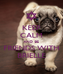 KEEP CALM AND BE FRIENDS WITH BRIELLE - Personalised Poster A4 size
